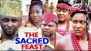 THE SACRED FEAST Season 3&4 - (Chizzy Alichi) 2019